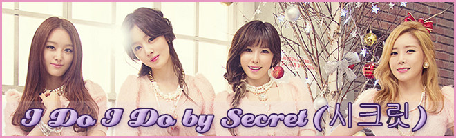 Music Love – I Do I Do by Secret (시크릿)